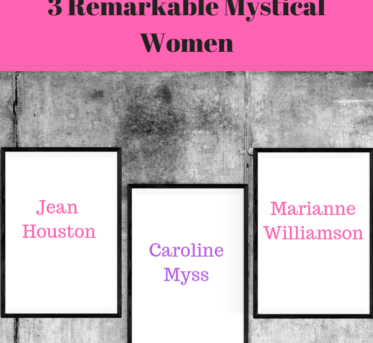 3 Remarkable Mystical Women: Giving Thanks